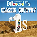 Billboard #1s: Classic Country