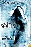 A Feast of Souls (Araneae Nation, Book 2)