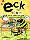 Eck the Bee (Itchy Coo) (Scots Edition)