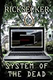 System of the Dead (Chase Michael DeBarlo Mystery Book 2)