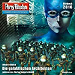 Die galaktischen Architekten (Perry Rhodan 2816) | Oliver Fröhlich