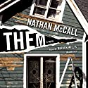 Them: A Novel Audiobook by Nathan McCall Narrated by Mirron Willis