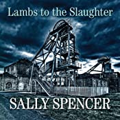 Lambs to the Slaughter: DCI Monika Paniatowski, Book 5 | [Sally Spencer]