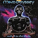 Mind Odyssey: Nailed To The Shade [CD]