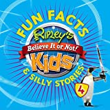 Ripley's Fun Facts & Silly Stories 4