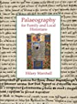 Palaeography for Family and Local His...