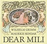 Dear Mili (1250035120) by Grimm, Wilhelm K.