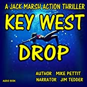 Key West Drop: Jack Marsh, Book 3 | Mike Pettit