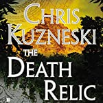 The Death Relic   Chris Kuzneski