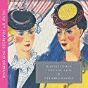 Miss Pettigrew Lives for a Day Audiobook by Winifred Watson Narrated by Frances McDormand