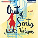 Out of Sorts Audiobook by Aurélie Valognes, Wendeline A. Hardenberg - translator Narrated by Jeff Cummings