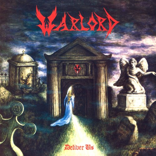 Warlord-Deliver Us-Remastered-2013-GRAVEWISH Download