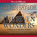 The Seven Wonders: A Novel of the Ancient World | Steven Saylor