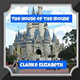 The House of the Mouse