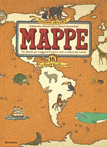 mappe-un-atlante-per-viaggiare-tra-terra-mari-e-culture-del-mondo