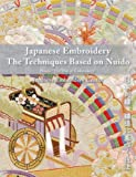 img - for Japanese Embroidery the Techniques Based on Nuido book / textbook / text book