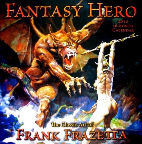 Fantasy Hero Calendar: The Classic Art of Frank Frazetta