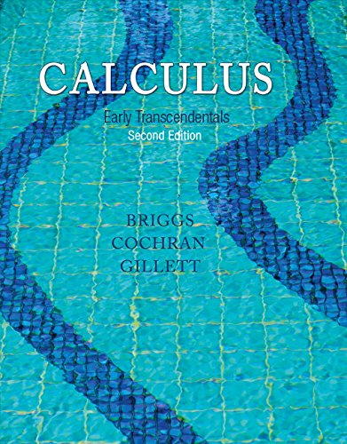 Calculus: Early Transcendentals, 2nd Edition