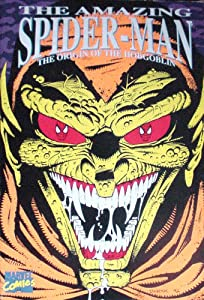 The Amazing Spider-Man: The Origin of the Hobgoblin (Marvel Comics) by Roger Stern, Bill Mantlo and Tom DeFalco