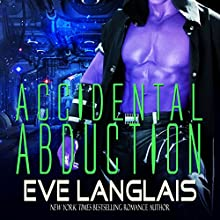 Accidental Abduction Audiobook by Eve Langlais Narrated by J. F. Harding, Holly Chandler