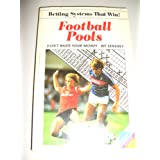 Betting Systems That Win: Football Pools (Betting systems that win! / Leisure know how series)by David Duncan