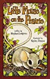 Little Mouse on the Prairie: (Serendipity) (0843105690) by Cosgrove, Stephen