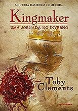Um jornada no inverno (Kingmaker Livro 1)