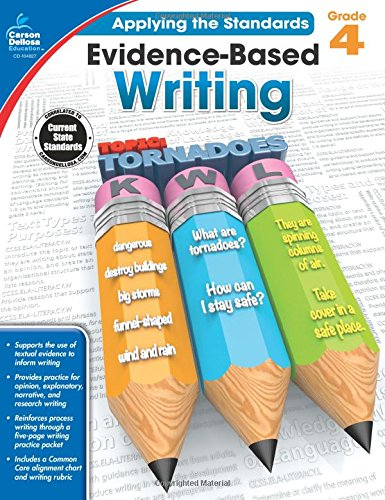 Evidence-Based Writing, Grade 4 (Applying the Standards)