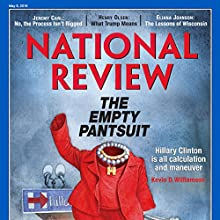 National Review - May 9, 2016 Periodical by  National Review Narrated by Mark Ashby