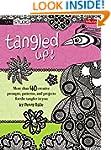 Tangled Up!: More than 40 creative pr...