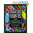 Paracord Fusion Ties, Voume 2: Survival Ties, Pouches, Bars, Snake Knots, and Sinnets