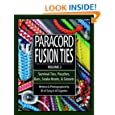 Paracord Fusion Ties, Vol. 2: Survival Ties, Pouches, Bars, Snake Knots, and Sinnets