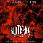 Die schwarze Gischt (Blutkrieg 1) | Wolfgang Hohlbein
