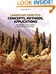 Landscape Genetics: Concepts, Methods...