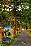KUNTH Das Gro�e Autowanderbuch: Die s...