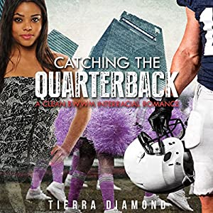 BWWM Romance: Catching the Quarterback Audiobook