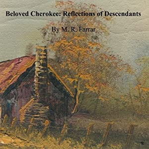 Beloved Cherokee | [M. R. Farrar]