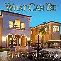 What Can Be Hörbuch von Mary Calmes Gesprochen von: Robert Nieman
