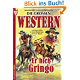 Er hieß Gringo: Die großen Western 2