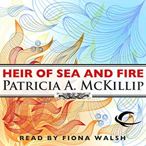 Heir of Sea and Fire: Riddle-Master Trilogy, Book 2 | [Patricia A. McKillip]