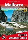 Mallorca. Die schönsten Küsten- und Bergwanderungen. 70 Touren. Mit GPS-Daten
