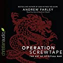 Operation Screwtape: The Art of Spiritual War Audiobook by Andrew Farley Narrated by David Cochran Heath