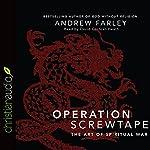 Operation Screwtape: The Art of Spiritual War | Andrew Farley