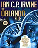 The Orlando File  (Book One): A Page-Turning, Mystery & Detective Medical Thriller Conspiracy