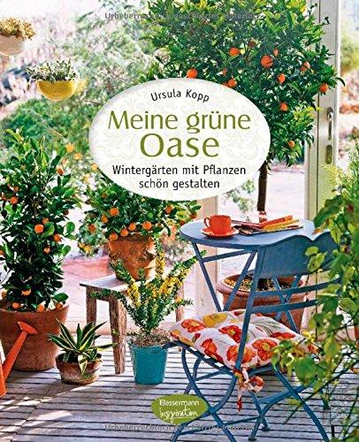 Mietvertrag Einfamilienhaus Haus Und Grund Bayern: Meine Grüne Oase: Wintergärten