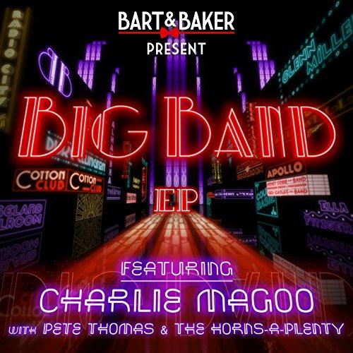 Big Band (Feat. Charlie Magoo, Pete Thomas & The Horns-A-Plenty) [Electro Swing French Radio Edit]