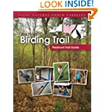 The North Carolina Birding Trail: Piedmont Trail Guide by North Carolina Birding Trail