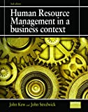 John Kew Human Resource Management in a Business Context