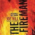 The Fireman Hörbuch von Joe Hill Gesprochen von: Kate Mulgrew