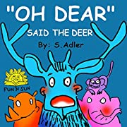 Children's books:OH DEAR SAID THE DEER:children's beginner readers early reader books collection(children's learning picture books)values(Preschool)Adventure ... Books for Early / Beginner Readers books)